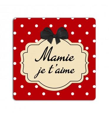 Magnet Carré Mamie Je...